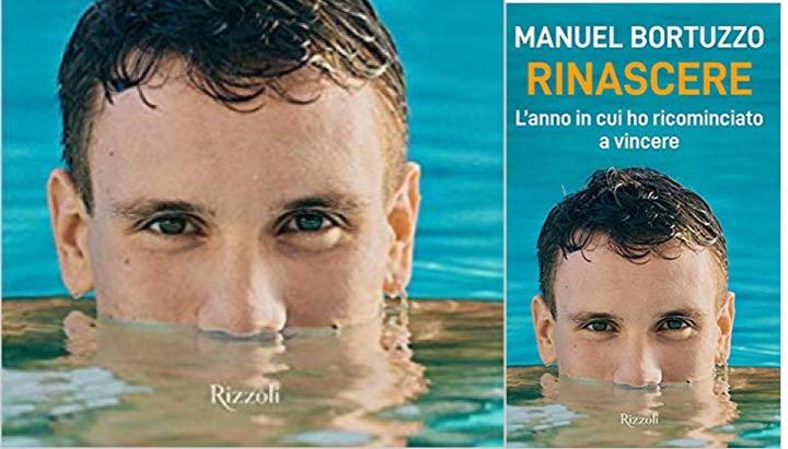 """""""RINASCERE"""". Il libro di Manuel Bortuzzo"""