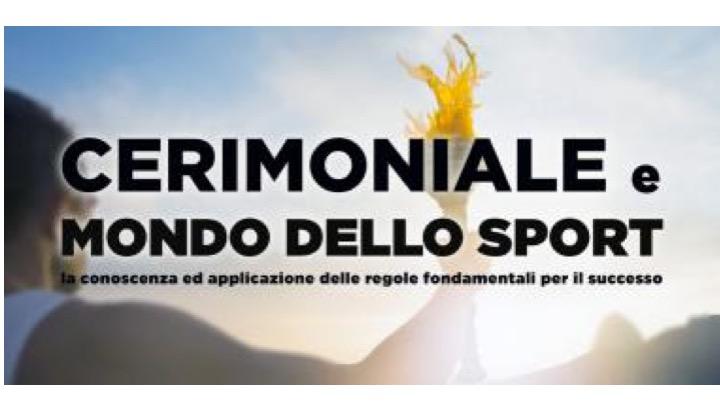 Il cerimoniale e il mondo dello sport