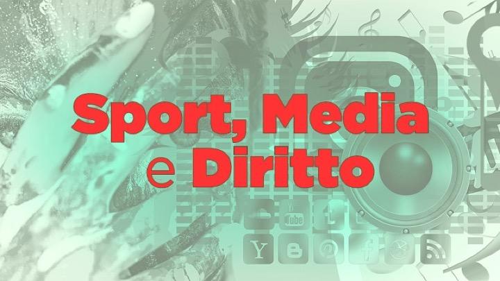 Sport, Media e Diritto