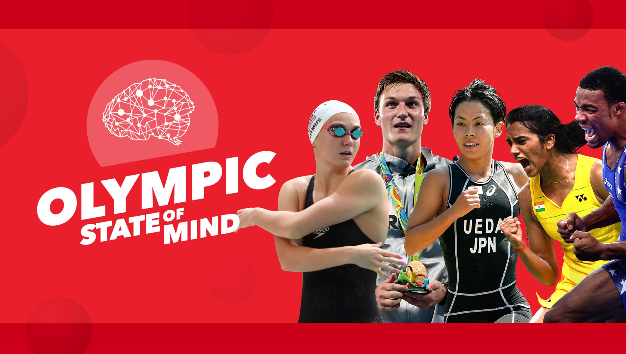Road to Tokyo 2020: Olympic State of Mind