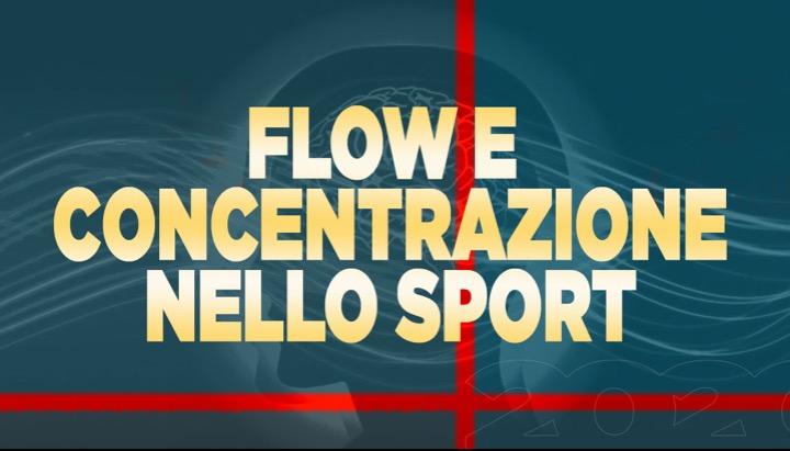 Flow e concentrazione nello sport