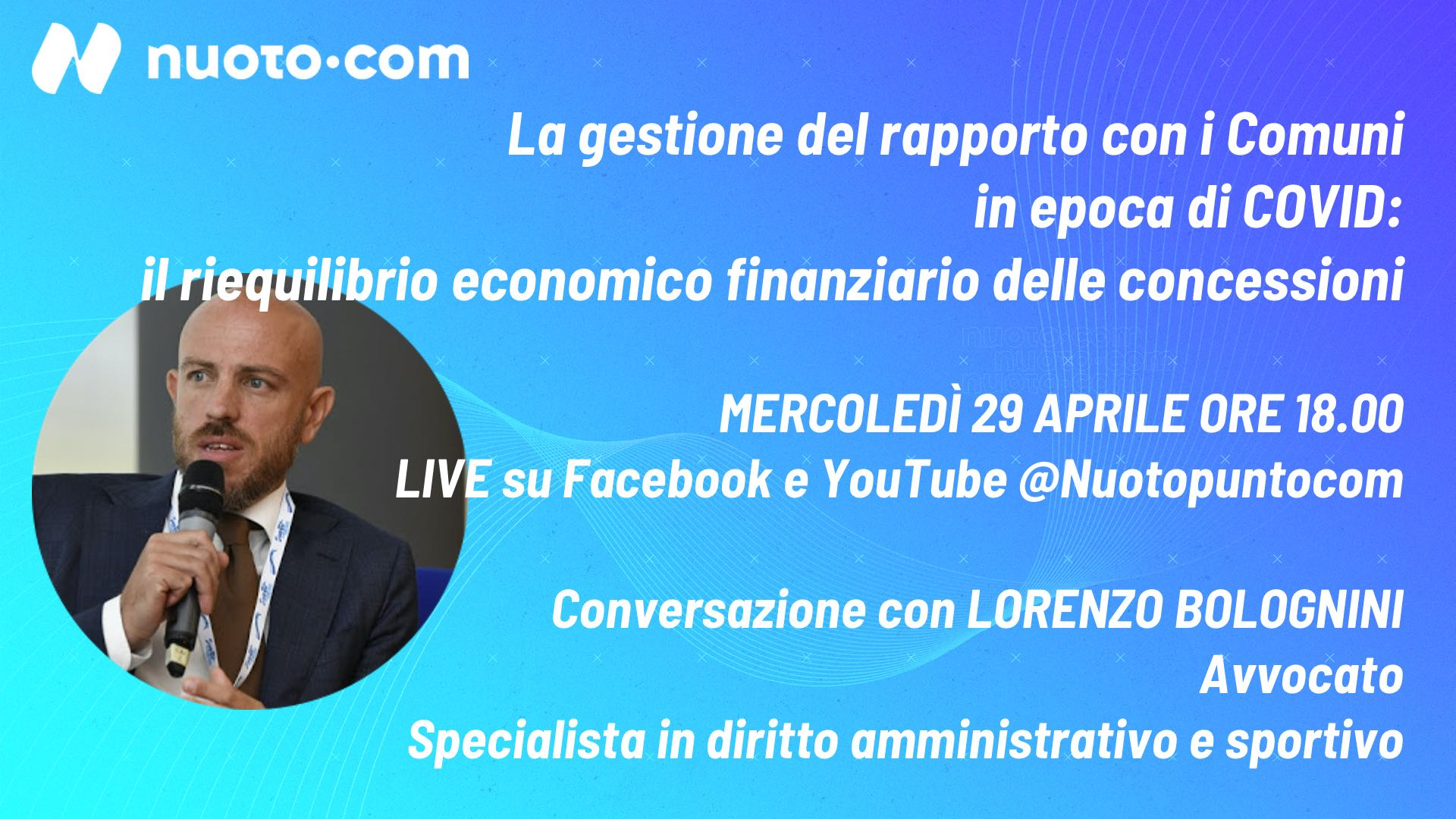 Il riequilibrio economico finanziario delle concessioni. Lorenzo Bolognini a Nuoto•live