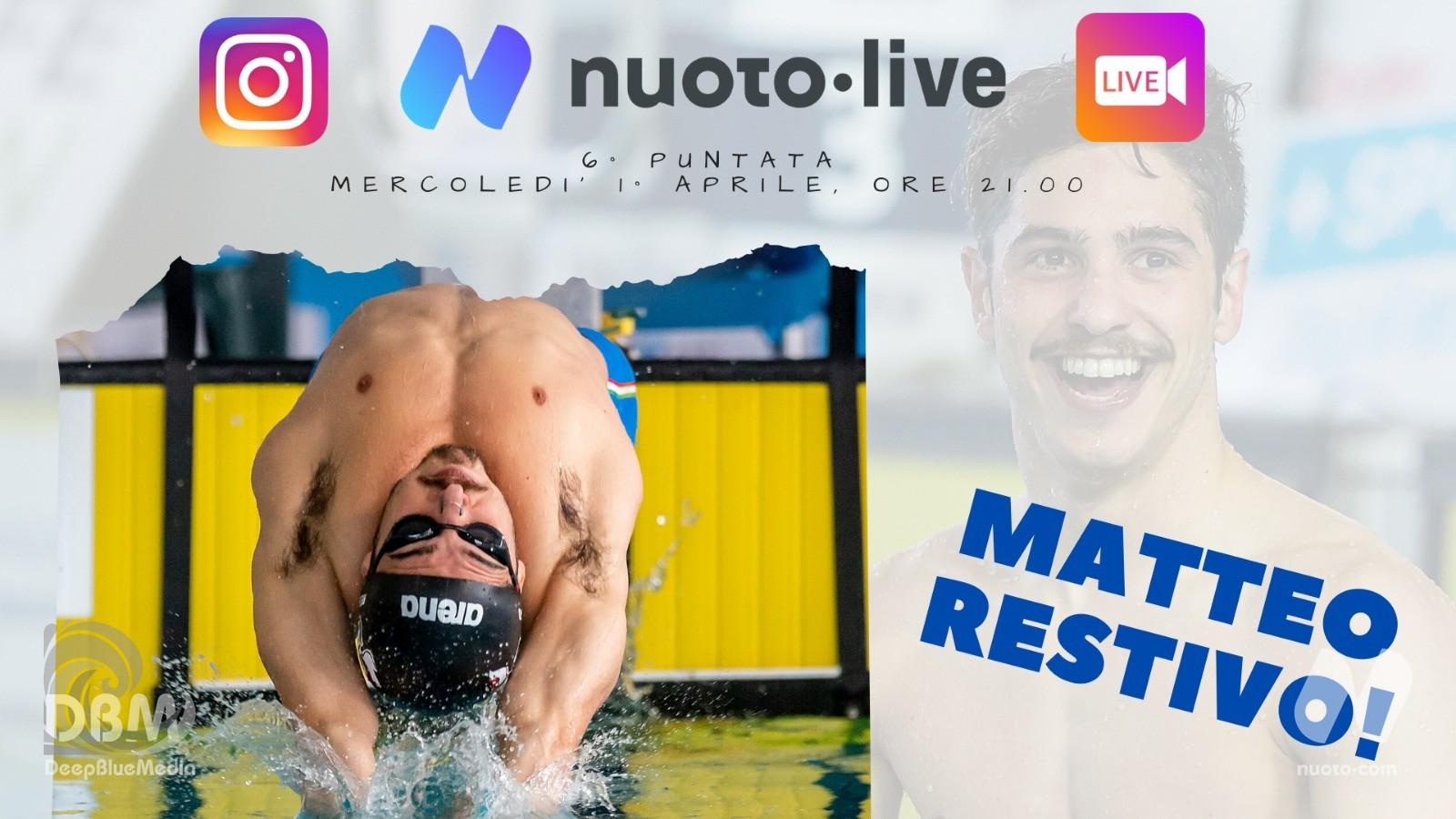 """#Nuotopuntolive, 6° puntata. Matteo Restivo: """"Divertitevi! Anche questo fa di un atleta un campione."""""""