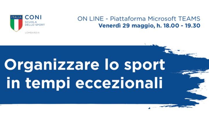 Organizzare lo sport in tempi eccezionali. SRdS CONI Lombardia