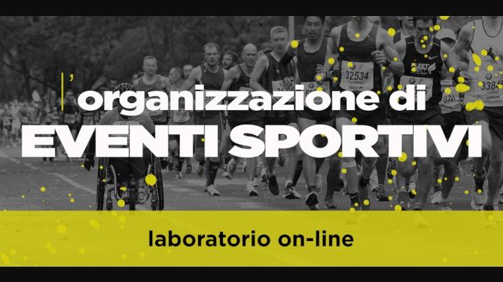 Laboratorio on line per l'organizzazione di eventi sportivi (SdS)