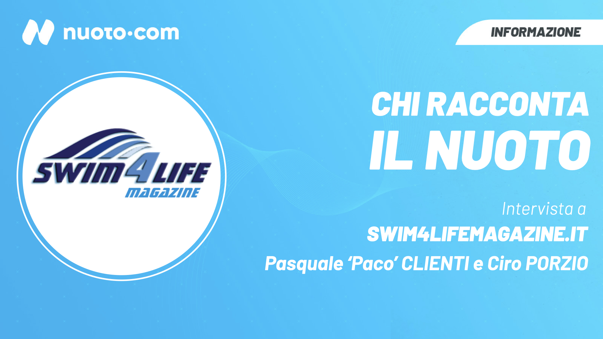 Chi racconta il nuoto – Intervista a Swim4lifemagazine.it