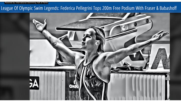 League of Olympic Swimming Legend. Federica Pellegrini regina dei 200 stile libero.