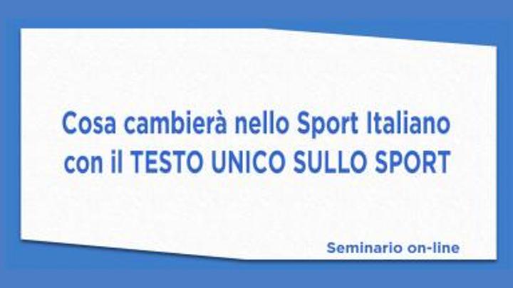 Cosa cambierà nello Sport Italiano con il testo unico sullo sport (SdS CONI)