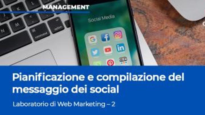Pianificazione e compilazione del messaggio dei social. (SdS)