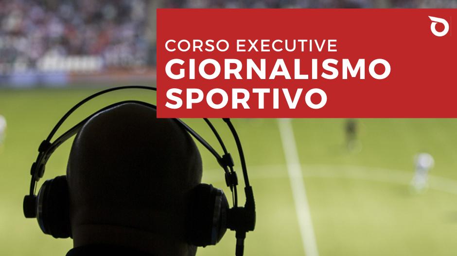Corso executive in giornalismo e comunicazione sportiva