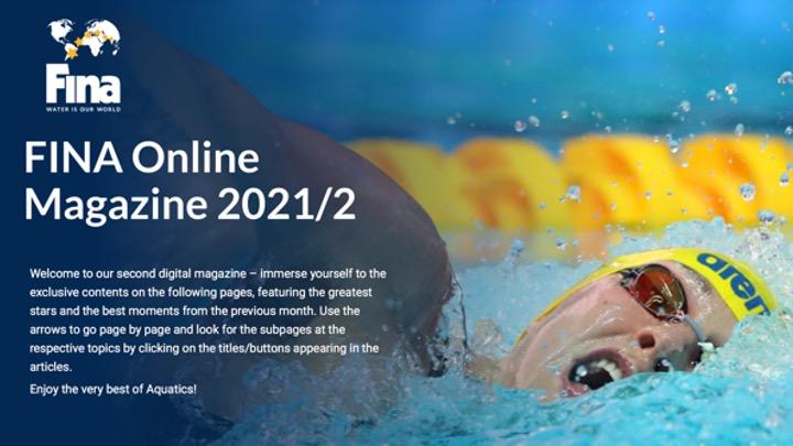 FINA Aquatics World Magazine 2021/2. On line la seconda edizione in versione digitale.